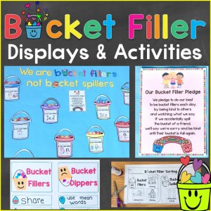 Bucket Filler Activities & Bulletin Board