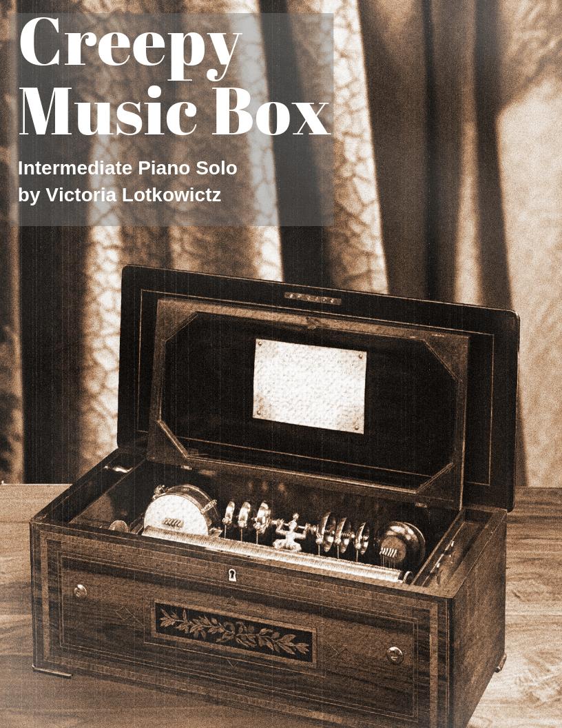 Creepy Music Box - Lessons by Victoria