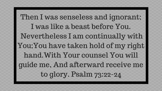 Psalm 73:22-24