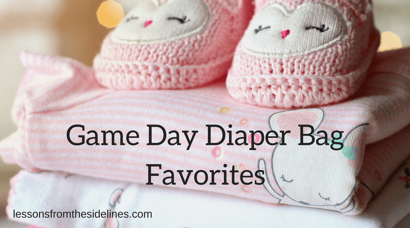 Game Day Diaper Bag Favorites