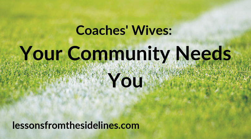 coaches' wives your community needs you