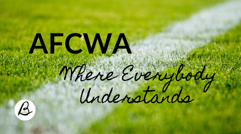 AFCWA where everybody understands