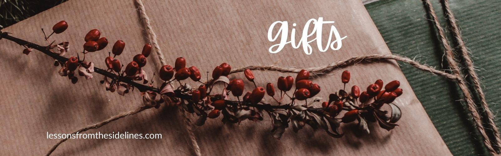 Gifts - Lessons from the Sidelines