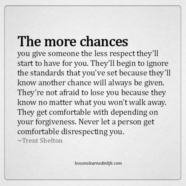 Lessons Learned in LifeThe more chances you give someone