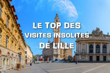 Top Visites Insolites de Lille