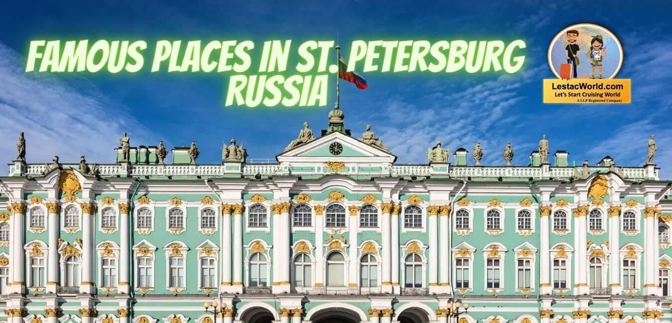 Read more about the article What is Saint Petersburg famous for?