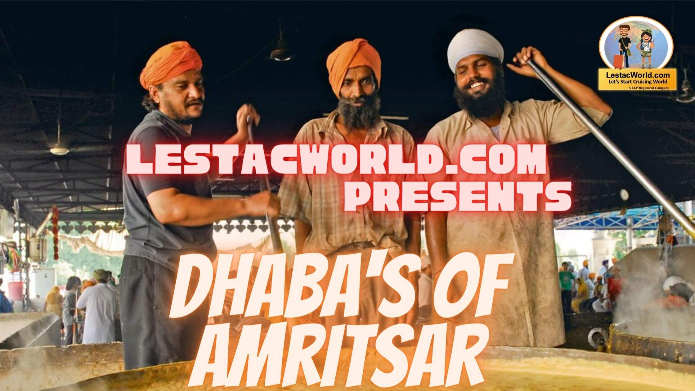 Read more about the article Top recommended food and famous Dhaba's or restaurants in Amritsar