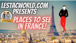 Read more about the article Famous Places to visit in France in 2021 !