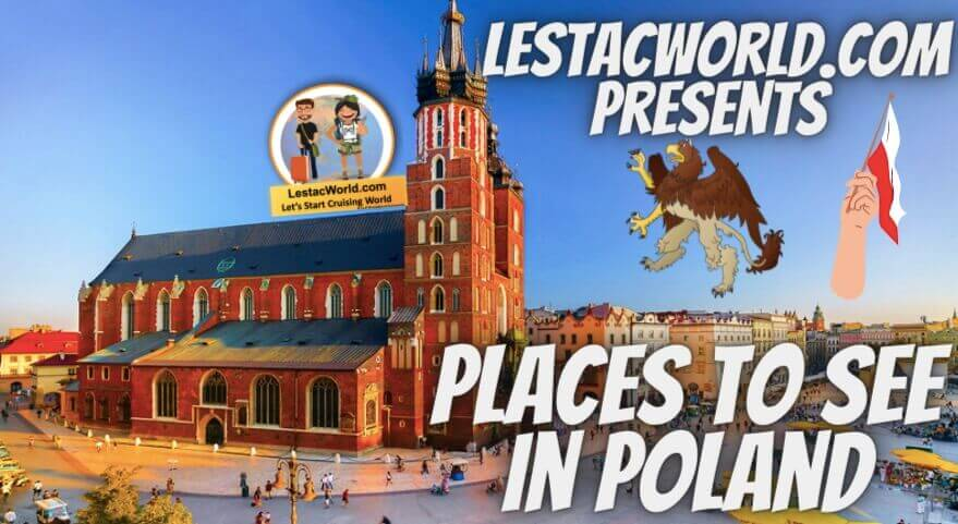 Read more about the article Famous Places to see/visit in Poland ?