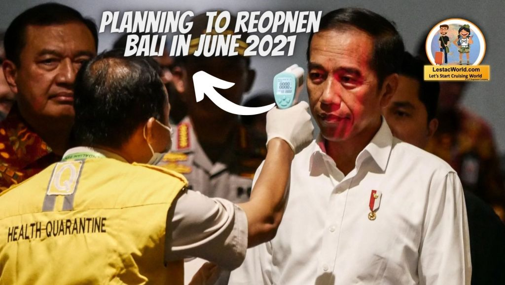 Planning to reopen Bali in June 2021