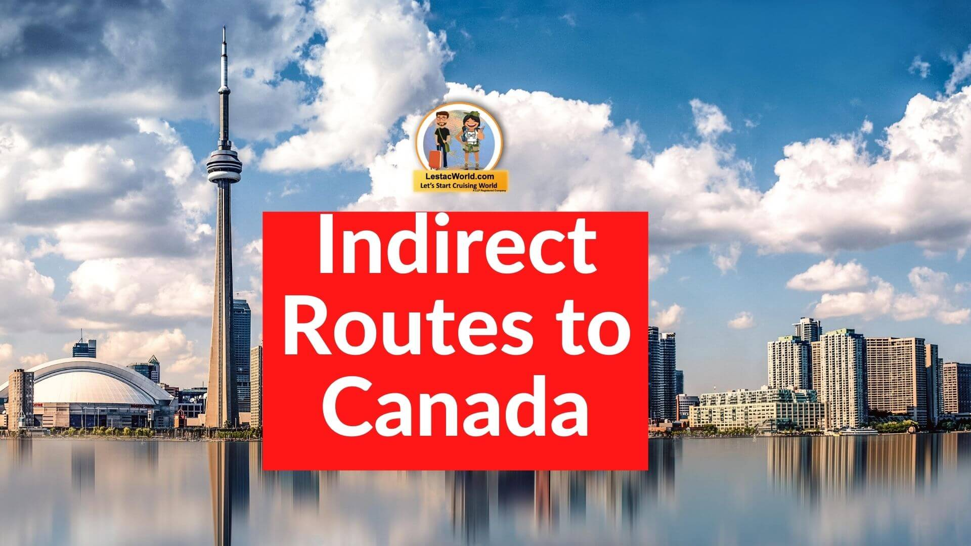 Read more about the article What are the Indirect Routes From India to Canada ?