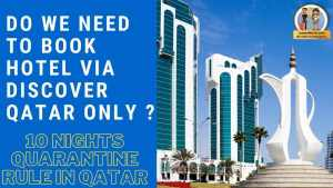 Read more about the article Is it Compulsory to Book a Hotel via the Discover Qatar website in the case of the Hotel Quarantine rule?