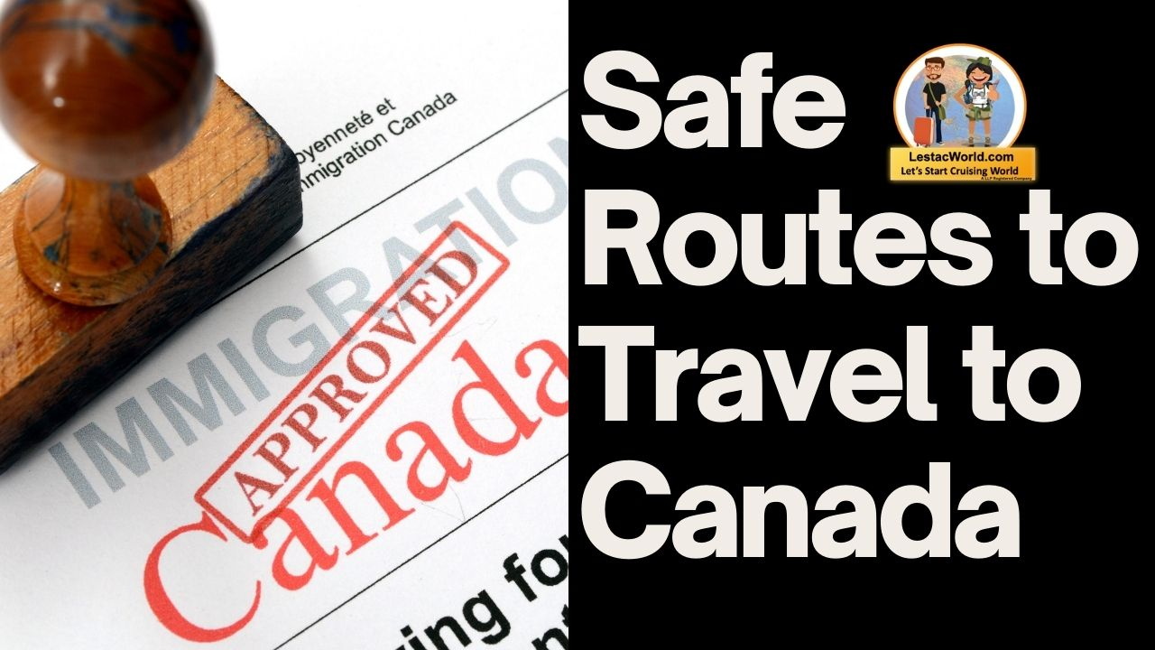 Read more about the article Which is the safest indirect route to Canada ?
