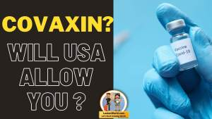 Read more about the article Can I travel to USA with Covaxin Vaccination?