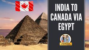 Read more about the article India to Canada Via Cairo, Egypt!
