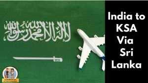 Read more about the article India to Saudi Arabia Via Sri Lanka!