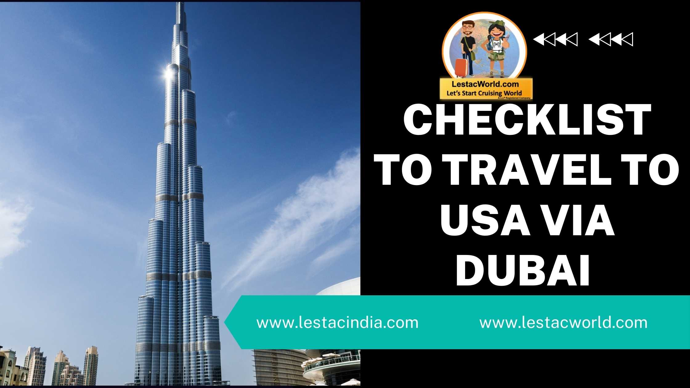 Read more about the article Things to consider to travel to USA via Dubai