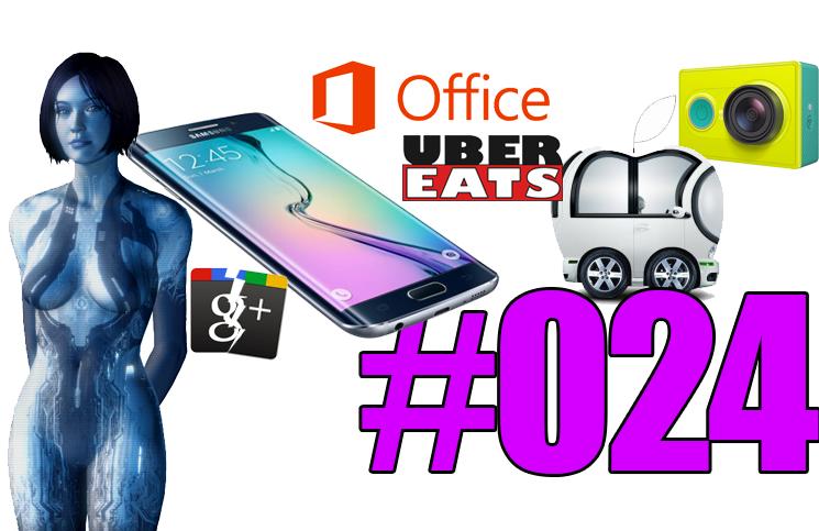 #24: Galaxy S6, Google DeepMind, UberEats, Xiaomi Yi, Steam controler, Cortana, FireFox Internet Dashboard,…