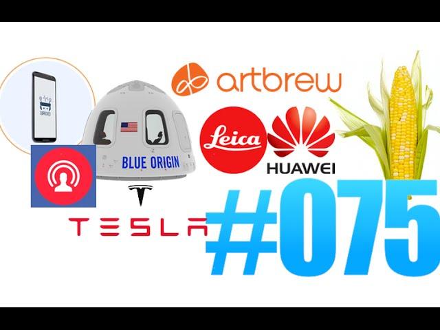 #75: Brixo, IP Box, Artbrew, Blue Origin, Huawei P9, Tesla Modèle 3, Whatsapp  encrypté, CornHub,…