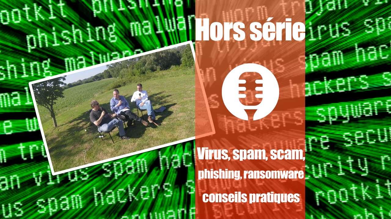 Phishing, spam, scam, virus, ransomware,… comment se protéger ?