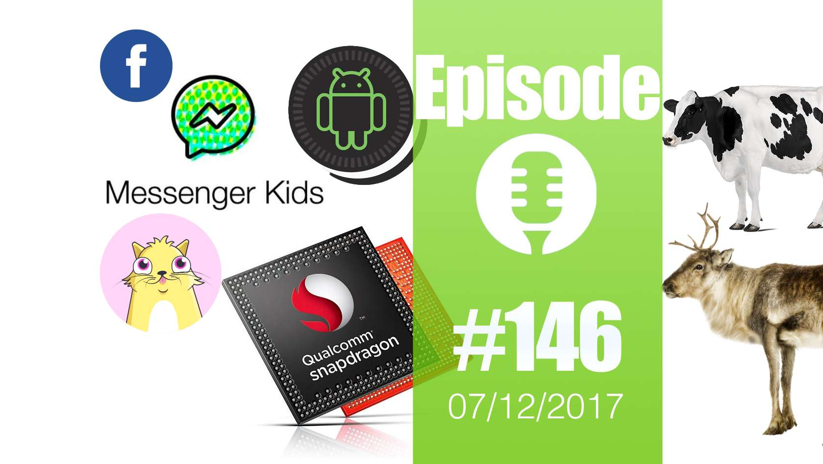 #146: Snapdragon 845, Android 8.1, Bitcoins, Blockchain, Cryptokitties, Messenger for Kids, les rennes,…
