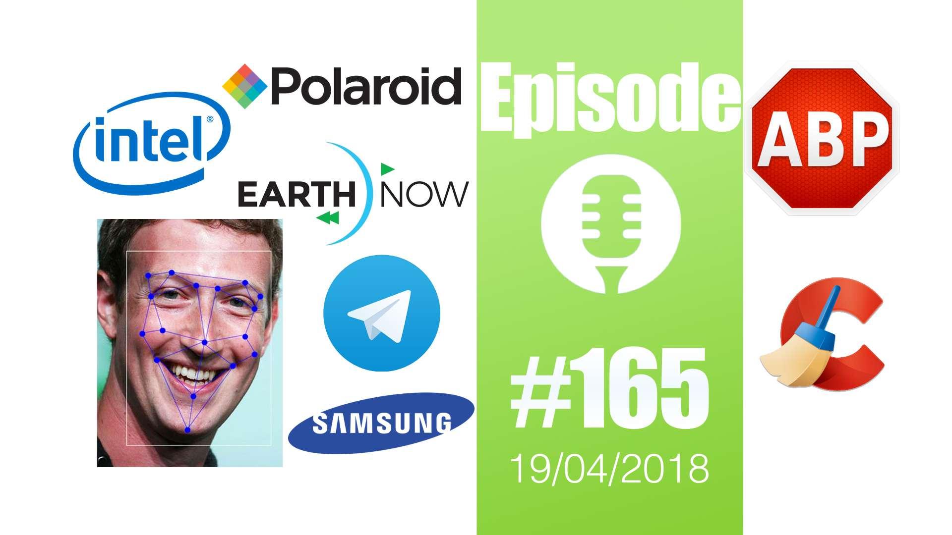 #165: EarthNow, reconnaissance faciale, FisconetPlus,  Vaunt, Telegram, AdBlock Plus, CCleaner,…
