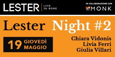 Lester Night #2 – Il Video