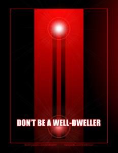 Welltower Poster: Well-dweller