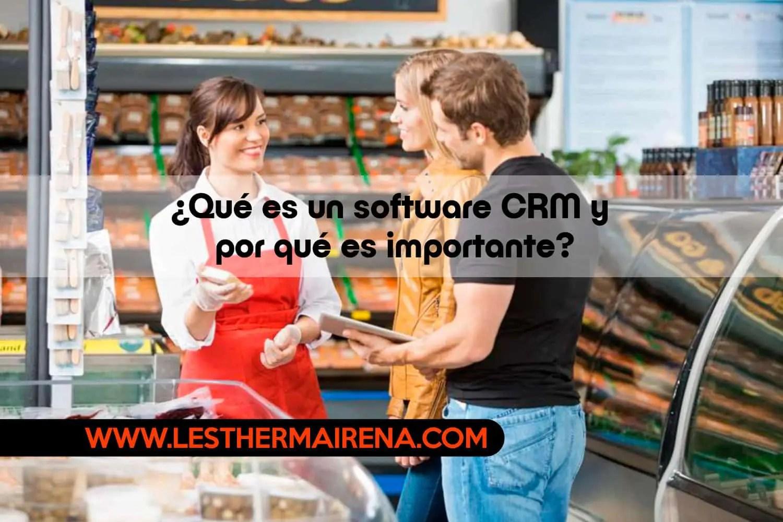 Qué es un software CRM y por qué es importante