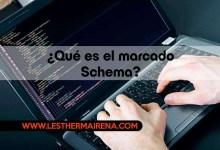 ¿Qué es el marcado Schema?