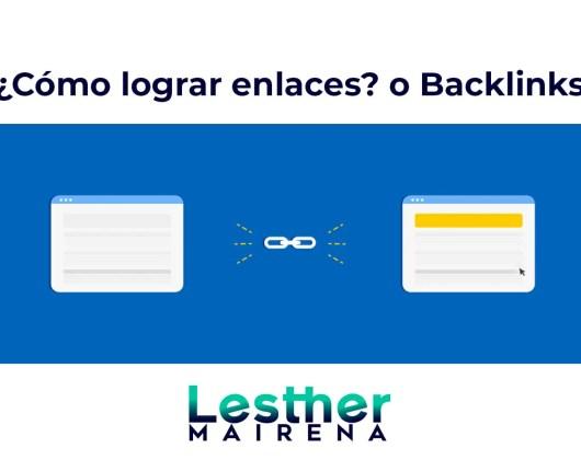 Especialista de Marketing Digital Cómo lograr enlaces o Backlinks