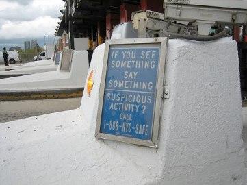 If you see something, say something