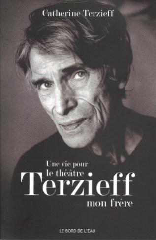 « Terzieff mon frère »
