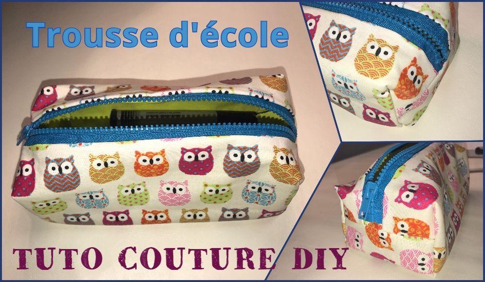 Coudre Une Trousse D Ecole Tuto Couture Diy Facile Les Tutos Couture De Viny Blog De Couture Et Diy