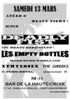"""13 mars 2010 The Greeks, Ethylosex, Les Empty Bottles, Deadly Fist à Saint Jean de Braye """"Bar de la Haute Croix"""""""