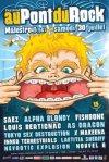 30 juillet 2005  Alpha Blondy, Saez, Louis Bertignac, Fishbone, As Dragon, Tokyo Sex Destruction, Nouvel R, Nevrotic Explosion, X-Makeena, Laëtitia shériff, Inner Terrestrials à Malestroit