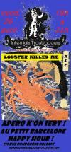 """26 avril 2013 Lobster Killed Me à Orléans """"Le Petit Barcelone"""""""