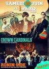 "16 juin 2012 Crown Cardinals, Ronin Side à Orléans ""Infrared"""
