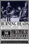 """30 janvier 2009 Cicada, Lost Roadies, The Anonymous Pregnants, Warrior Kids, First Part, Burning Heads  à Marseille """"Trolleybus"""""""