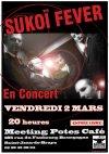 "2 mars 2012 Sukoi Fever à Saint Jean de Braye ""Meeting Potes"""