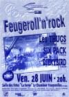 """28 Juin 1996 Dickybird, Six Pack, Les Thugs à Le Chambon Feugerolles  """"Salle des Fetes La Forge"""""""