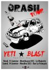 Yeti, Blast Crash Tour
