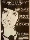 "27 juin 2011 Headwar, Orque, Jessica93 à Orléans ""5eme Avenue"""