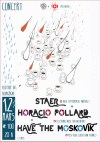 "12 mars 2014 Staer, Horacio Pollard, Have The Moskovik à Orléans ""le 108"""