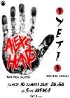 """10 janvier 2015 Alex's hand, Yeti à Orléans """"5ème Avenue"""""""