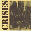 Crises - Compilation