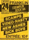 "24 avril 1986 Scamps, Video Nasty, New Ashes, Sick Boys au Havre ""Salle Franklin"""