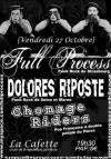 """27 octobre 2006 Full Process, Dolores Riposte, Chomage Riders au Havre """"la Cafette"""""""