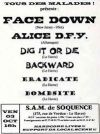 "3 octobre 2008 (?) Face Down, Alice D-Fy, Dig It Or Die, Backward, Eradicate, Bombsite au Havre ""SAM de Soquence"""
