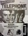 """12 novembre 1984 Telephone à Rouen """"Parc des Expositions"""""""